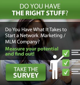 Do You Have The Right Stuff to Start your Own MultiLevel Marketing Company